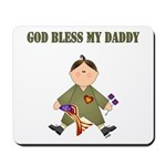 God Bless My Daddy Mousepad
