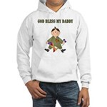 God Bless My Daddy Hooded Sweatshirt