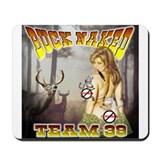"'Team 39 ""Buck Naked "" Mousepad"