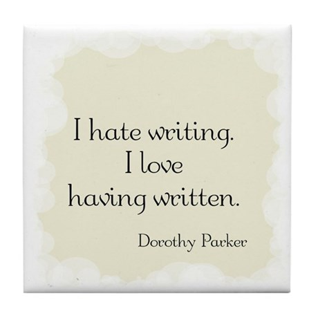 Dorothy Parker Quote Tile Coaster