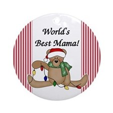Bear World's Best Mama Ornament (Round)