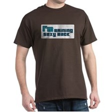 I'm Bringing Sexy Back T-Shirt
