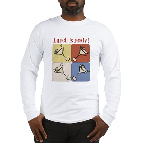 Martini, Lunch Is Ready Long Sleeve T-Shirt