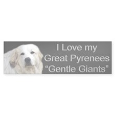 Great Pyrenees First Bumper Bumper Sticker