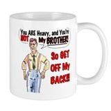 """Get Off My Back"" Mug"