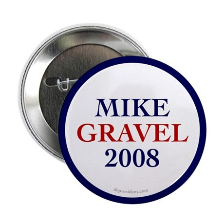 Mike Gravel 2008 2.25&quot; Button (100 pack)