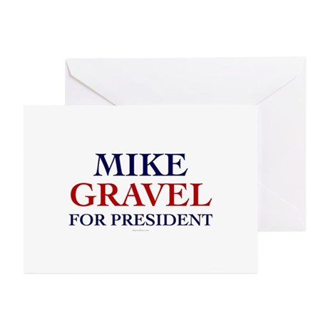 Mike Gravel for President Greeting Cards (Pk of 10