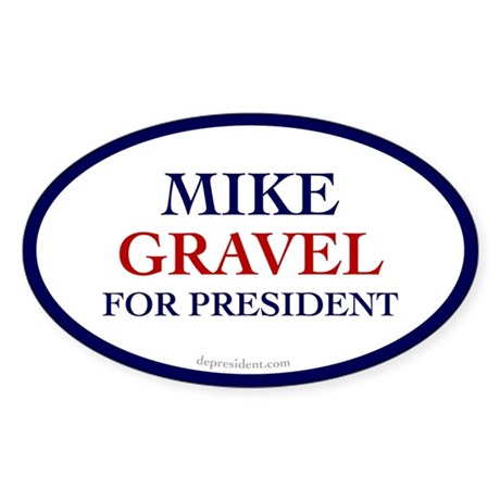 Mike Gravel for President Oval Sticker