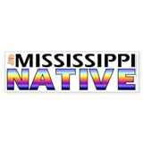Mississippi native (bumper sticker 10x3)