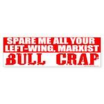 Left Wing Marxist Bull Crap Bumper Sticker