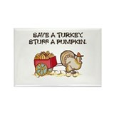 Save a Turkey Rectangle Magnet