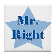 Mr. Right Tile Coaster