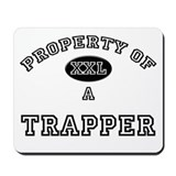 Property of a Trapper Mousepad