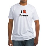 I (Heart) Joana Shirt