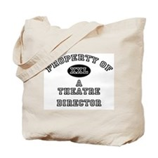 Property of a Theatre Director Tote Bag