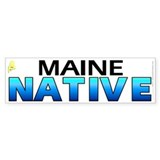 Maine native (bumper sticker 10x3)