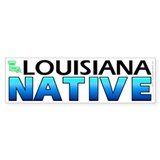Louisiana native (bumper sticker 10x3)