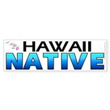 Hawaii native (bumper sticker 10x3)