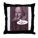 Shakespeare Bitch Throw Pillow