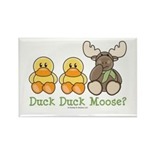 Funny Duck Duck Moose Rectangle Magnet