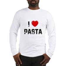 I * Pasta Long Sleeve T-Shirt