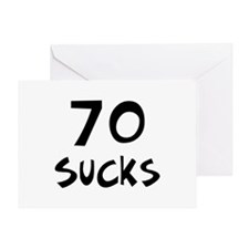 70th birthday 70 sucks Greeting Card