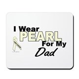 I Wear Pearl 3 (Dad LC) Mousepad