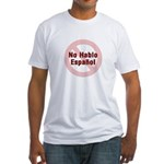 No Hablo Espanol - Red Circle Fitted T-Shirt