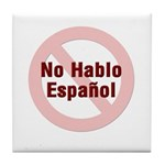 No Hablo Espanol - Red Circle Tile Coaster