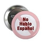 No Hablo Espanol - Red Circle Button