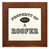 Property of a Roofer Framed Tile