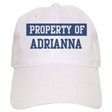 Property of ADRIANNA Cap