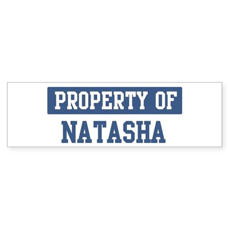 Property of NATASHA Bumper Sticker