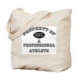 Property of a Professional Athlete Tote Bag