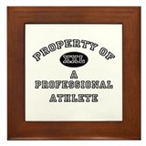 Property of a Professional Athlete Framed Tile
