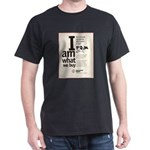 I am What We Buy Dark T-Shirt