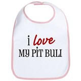 I love My Pit Bull Bib