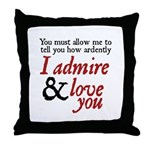 Jane Austen  Ardently Throw Pillow