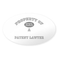 Property of a Patent Lawyer Oval Decal