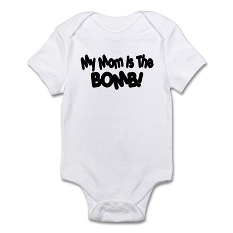 Mom Is The Bomb Infant Bodysuit