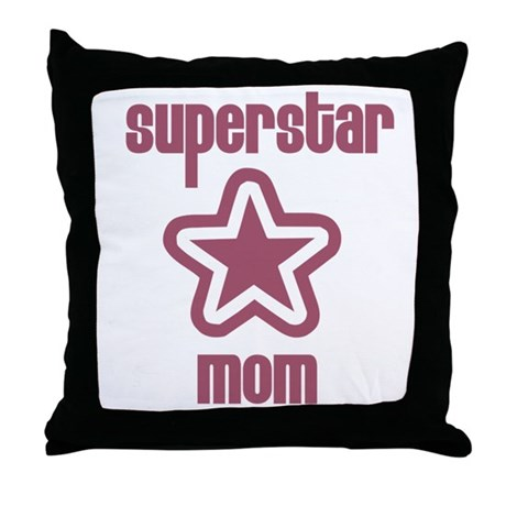 Superstar Mom Throw Pillow