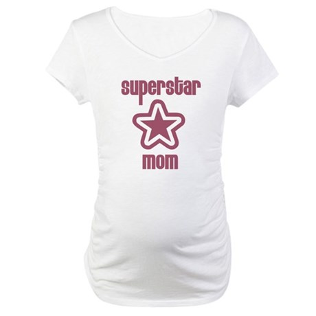 Superstar Mom Maternity T-Shirt