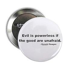 Reagan Evil Is Powerless Button