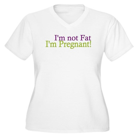 Pregnant not Fat Women's Plus Size V-Neck T-Shirt