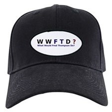 What Would Fred Thompson Do Baseball Hat