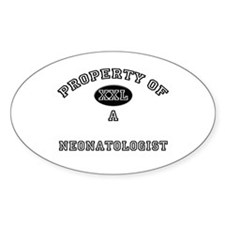 Property of a Neonatologist Oval Decal