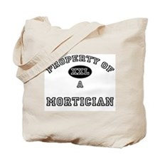 Property of a Mortician Tote Bag