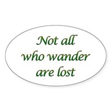 Not All Who Wander Oval Stickers