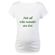 Not All Who Wander Shirt