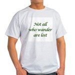 Not All Who Wander Light T-Shirt